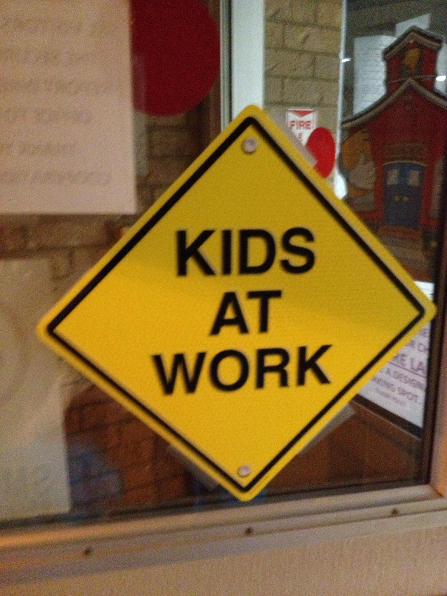 Kids at Work sign at my boys' school