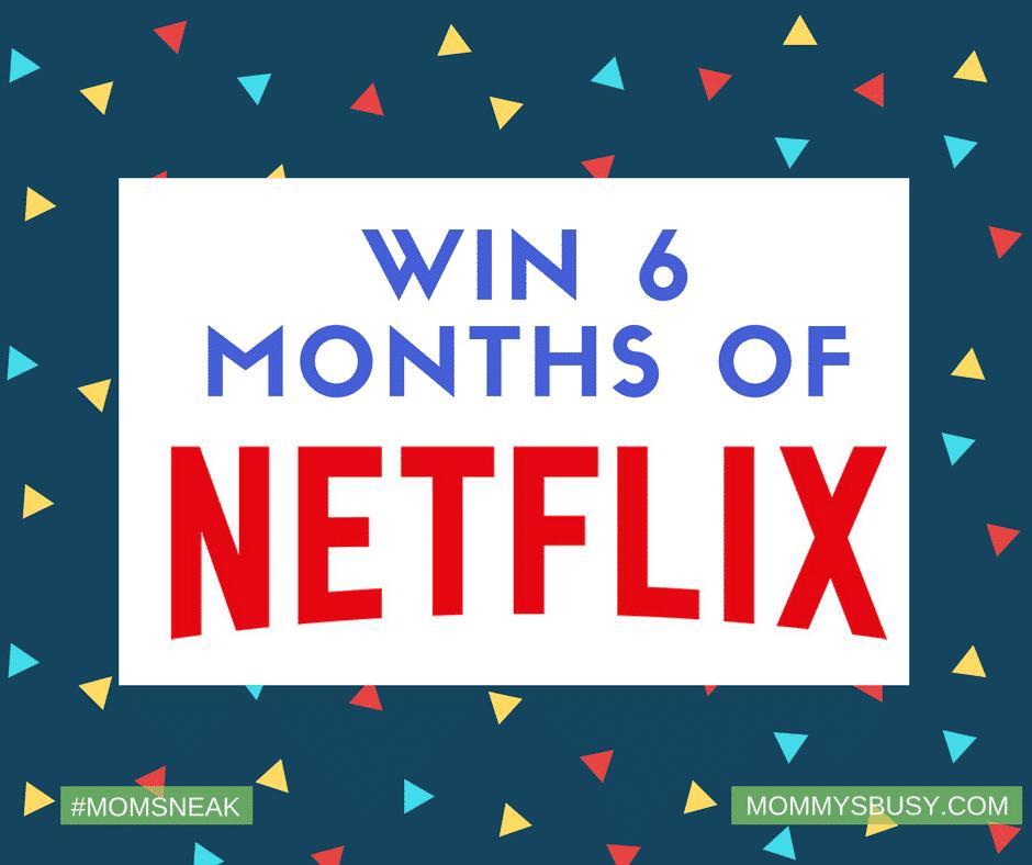 Win Netflix #StreamTeam #MomSneak
