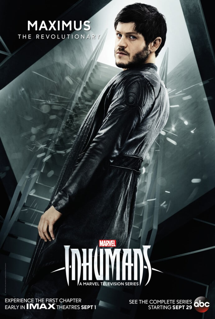 "MARVEL'S INHUMANS -A ""Marvel's Inhumans"" will premiere a version of the first two episodes in IMAX theatres for a two-week period beginning September 1st. ABC will then air the entirety of the series on the network, with additional exclusive content that can only been seen on ABC. ""Marvel's Inhumans"" will premiere on ABC on Friday, September 29th at 8:00-10:00pm ET/PT. (ABC) IWAN RHEON"