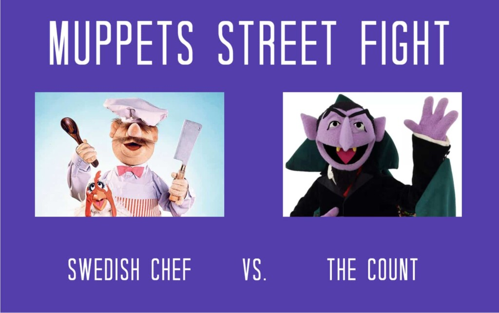 Muppets Street Fight - Swedish Chef vs. The Count